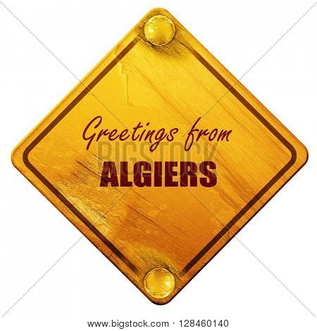 Greetings from algiers, 3D rendering, isolated grunge yellow roa