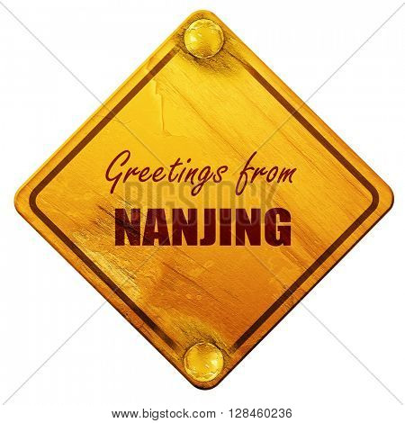 Greetings from nanjing, 3D rendering, isolated grunge yellow roa