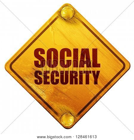 social security, 3D rendering, isolated grunge yellow road sign