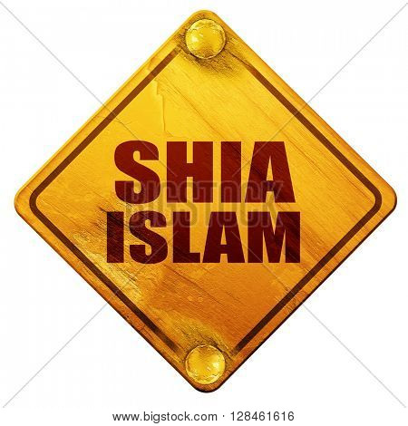 shia islam, 3D rendering, isolated grunge yellow road sign