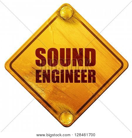 sound engineer, 3D rendering, isolated grunge yellow road sign