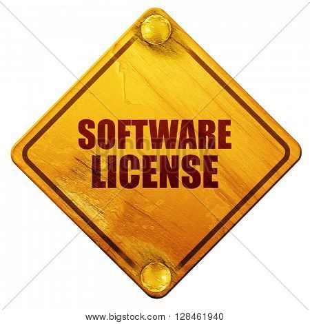 software license, 3D rendering, isolated grunge yellow road sign