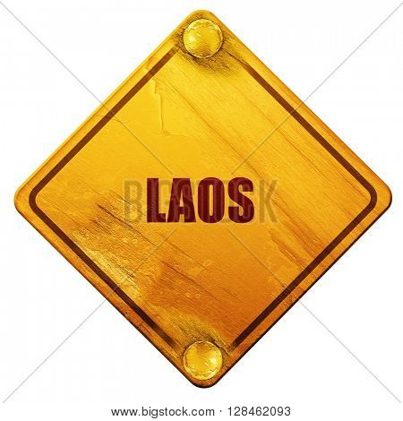 Laos, 3D rendering, isolated grunge yellow road sign