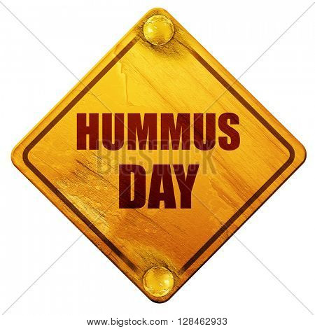 hummus day, 3D rendering, isolated grunge yellow road sign