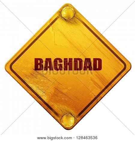 baghdad, 3D rendering, isolated grunge yellow road sign