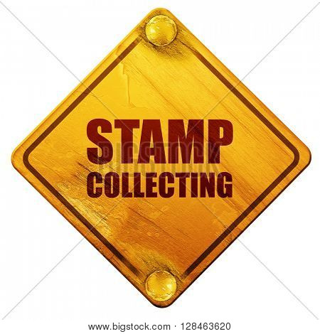 stamp collecting, 3D rendering, isolated grunge yellow road sign