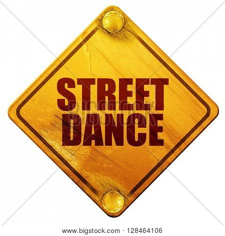 street dance, 3D rendering, isolated grunge yellow road sign