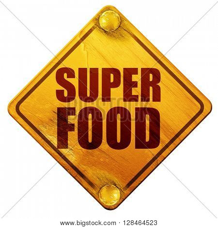 super food, 3D rendering, isolated grunge yellow road sign