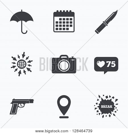 Calendar, like counter and go to web icons. Gun weapon icon.Knife, umbrella and photo camera signs. Edged hunting equipment. Prohibition objects. Location pointer.