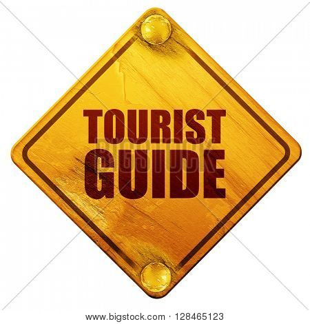 tourist guide, 3D rendering, isolated grunge yellow road sign