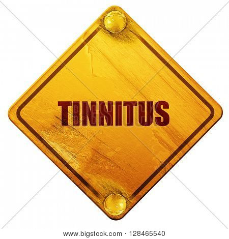 tinnitus, 3D rendering, isolated grunge yellow road sign