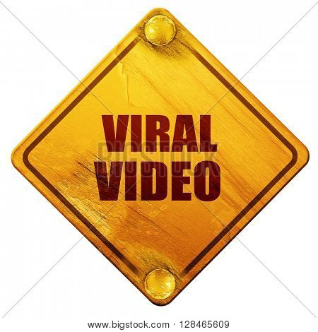 viral video, 3D rendering, isolated grunge yellow road sign