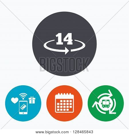 Return of goods within 14 days sign icon. Warranty exchange symbol. Mobile payments, calendar and wifi icons. Bus shuttle.