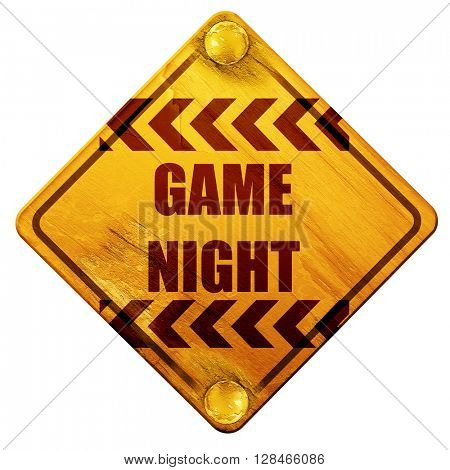 Game night sign, 3D rendering, isolated grunge yellow road sign