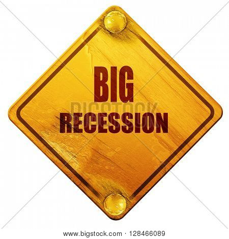 Recession sign background, 3D rendering, isolated grunge yellow