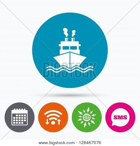 Wifi, Sms and calendar icons. Ship or boat sign icon. Shipping delivery symbol. Smoke from chimneys or pipes. Go to web globe.