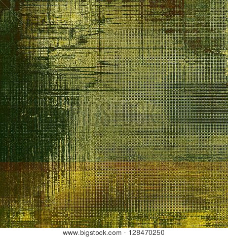 Vintage background - dirty ancient texture. Antique grunge backdrop with different color patterns: yellow (beige); brown; gray; green
