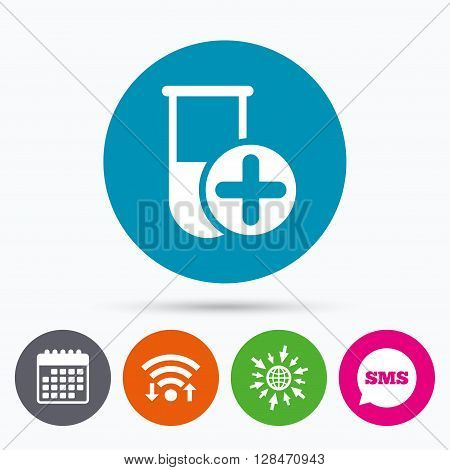 Wifi, Sms and calendar icons. Medical test tube sign icon. Add new test with plus. Laboratory equipment symbol. Go to web globe.