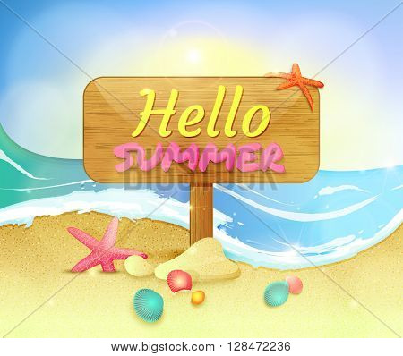 Summer holidays illustration. Summer background with starfishes and shells. Signboard on the beach with text Hello summer. Vector