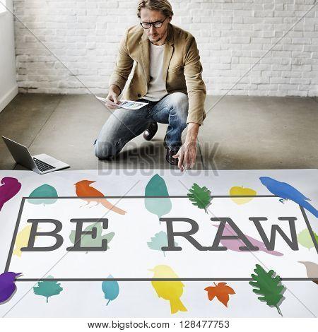 Raw Create Creative Ideas Unique Concept