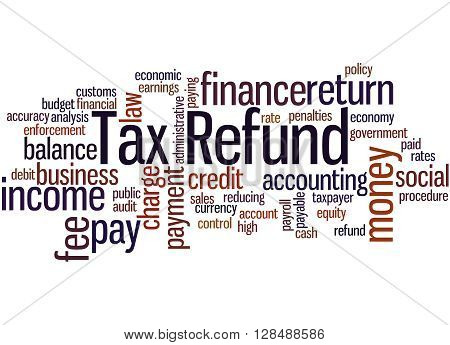 Tax Refund, Word Cloud Concept 2