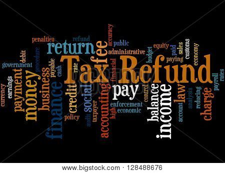 Tax Refund, Word Cloud Concept 4