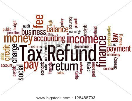 Tax Refund, Word Cloud Concept 7