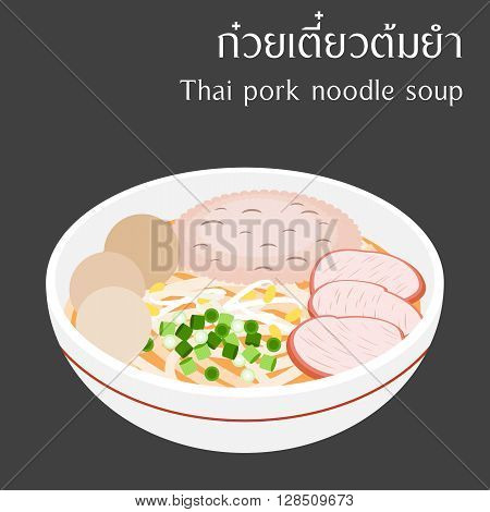 Thai pork noodle soup with Thai alphabet