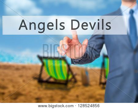 Angels Devils - Businessman Hand Pressing Button On Touch Screen Interface.