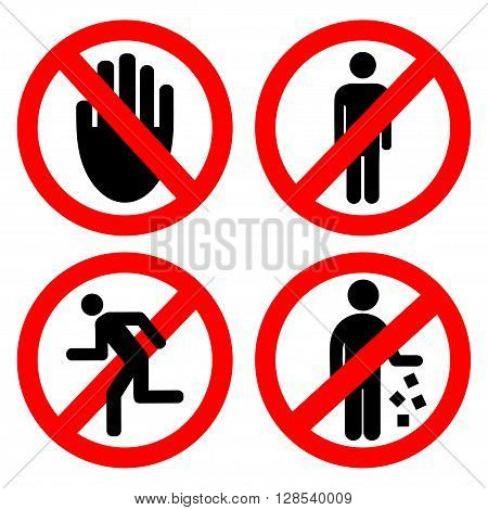 Set ban icons. Can not litter. You can not run. You can not stand. Do not touch.