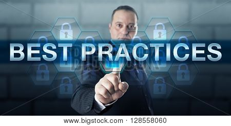 Corporate manager is pressing BEST PRACTICES on a visual touch screen interface. Business challenge metaphor and information technology concept for a smart practice producing superior results.