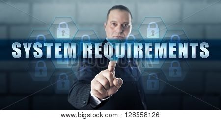 Management director is pushing SYSTEM REQUIREMENTS on a transparent touch screen display. Business challenge metaphor and information technology concept.