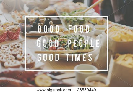 Good Food Mood People Times Meal Concept