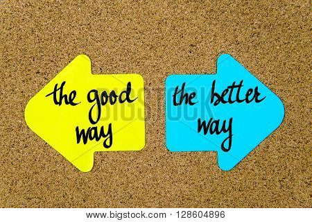 Message The Good Way Versus The Better Way