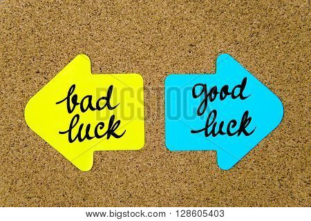 Message Bad Luck Versus Good Luck