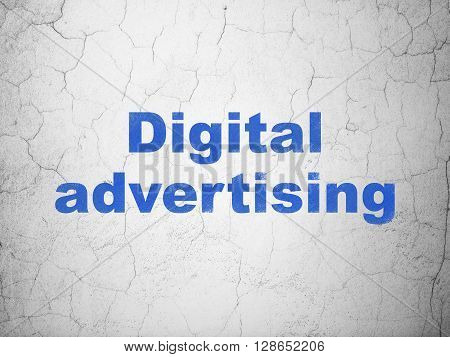 Advertising concept: Blue Digital Advertising on textured concrete wall background