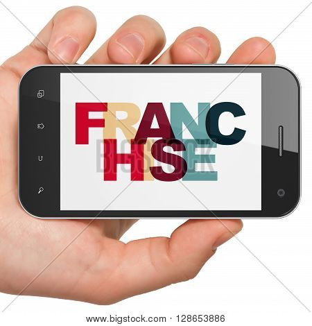 Finance concept: Hand Holding Smartphone with Painted multicolor text Franchise on display, 3D rendering