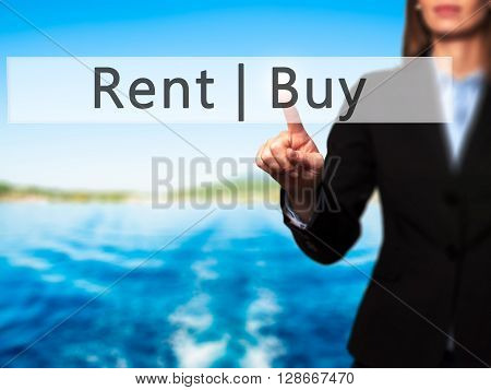 Rent Buy - Businesswoman Hand Pressing Button On Touch Screen Interface.