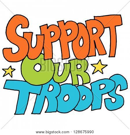 An image of a support our troops message.