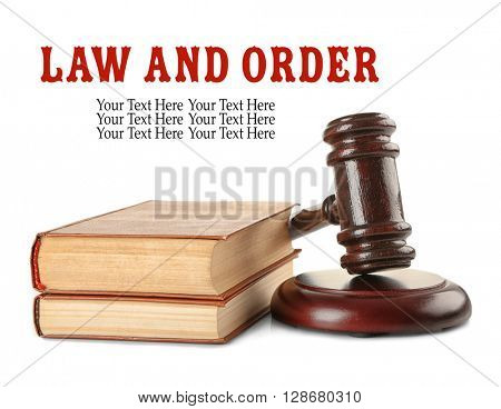 Gavel and books isolated on white. Law and order concept