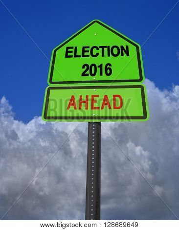 conceptual sign election 2016 ahead over dramatic blue sky