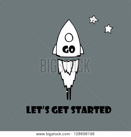 lets get started text and rocket with the inscription Go