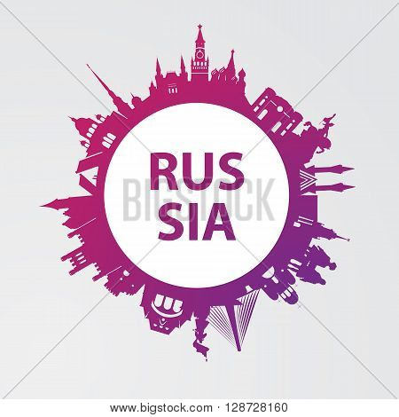 Modern concept Travel to Russia. Russia famous places. Landmarks of Moscow, Saint petersburg, Ufa, Vladivostok, Kaliningrad, Ekaterinburg and Samara. Vector russia travel logo. Round composition