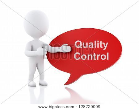 3d renderer image. White people with speech bubble that says Quality control. Business concept. Isolated white background.