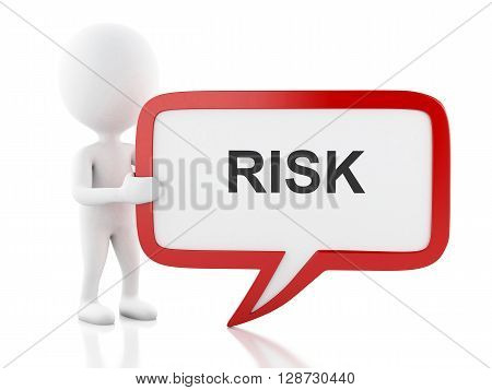 3d renderer image. White people with speech bubble that says risk. Business concept. Isolated white background.