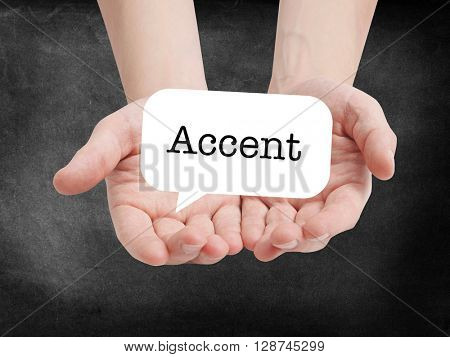 Accent written on a speechbubble