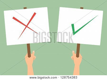 Human hands hold a check and cross protest signs on green background. Vector flat design.