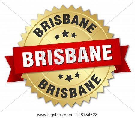 Brisbane round golden badge with red ribbon