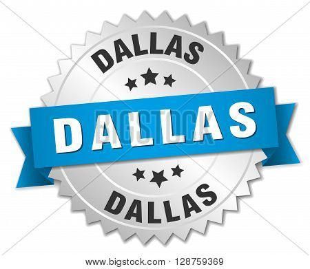 Dallas round silver badge with blue ribbon