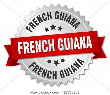 French Guiana round silver badge with red ribbon